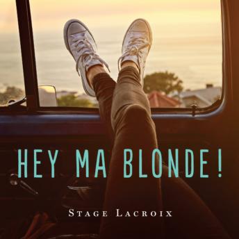Visuel-«-Hey-ma-blonde-»